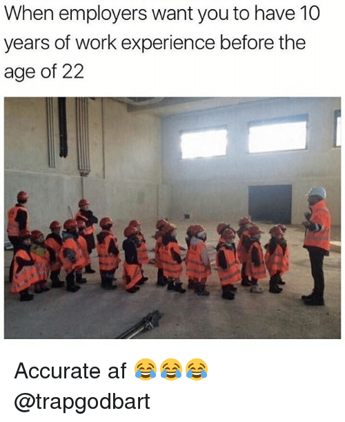 Work Experience: 25+ Best Memes About Work Experience