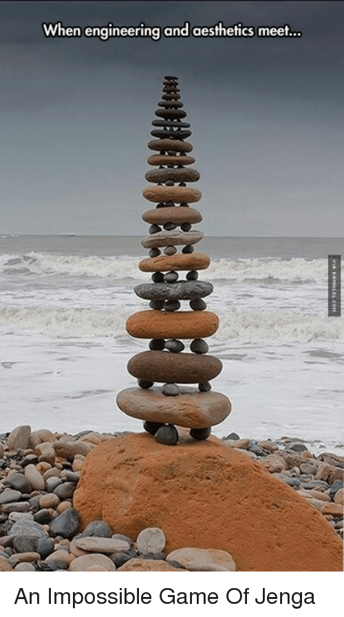 Memes, Game, and Engineering: When engineering and aesthetics meet An Impossible Game Of Jenga