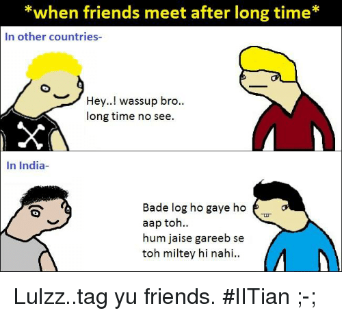 When Friends Meet After Long Time* in Other Countries- Hey! Wassup