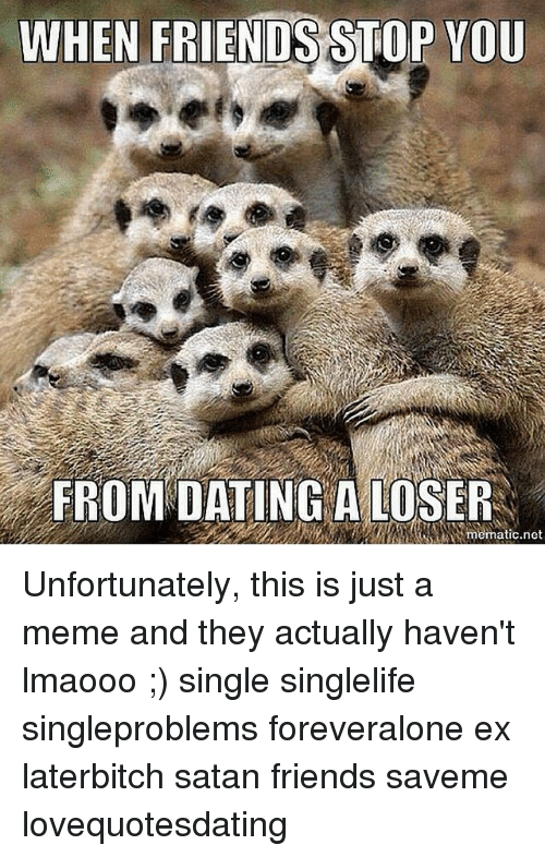 Dating losers meme