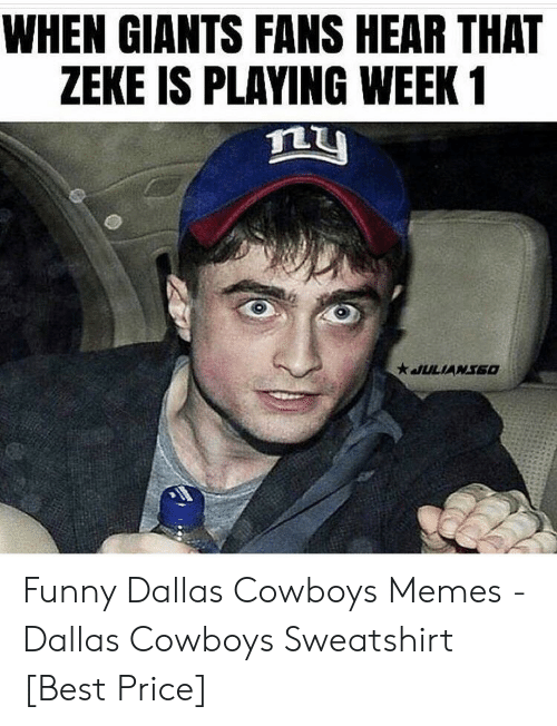 727ca0db3 Dallas Cowboys, Funny, and Memes: WHEN GIANTS FANS HEAR THAT ZEKE IS PLAYING