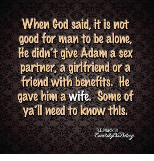 it is not good for a man to be alone