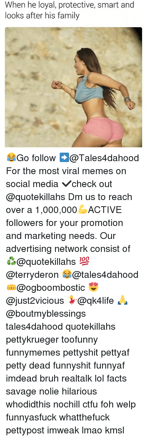 Bruh, Ctfu, and Facts: When he loyal, protective, smart and  looks after his family 😂Go follow ➡@Tales4dahood For the most viral memes on social media ✔check out @quotekillahs Dm us to reach over a 1,000,000💪ACTIVE followers for your promotion and marketing needs. Our advertising network consist of ♻@quotekillahs 💯@terryderon 😂@tales4dahood 👑@ogboombostic 😍@just2vicious 💃@qk4life 🙏@boutmyblessings tales4dahood quotekillahs pettykrueger toofunny funnymemes pettyshit pettyaf petty dead funnyshit funnyaf imdead bruh realtalk lol facts savage nolie hilarious whodidthis nochill ctfu foh welp funnyasfuck whatthefuck pettypost imweak lmao kmsl