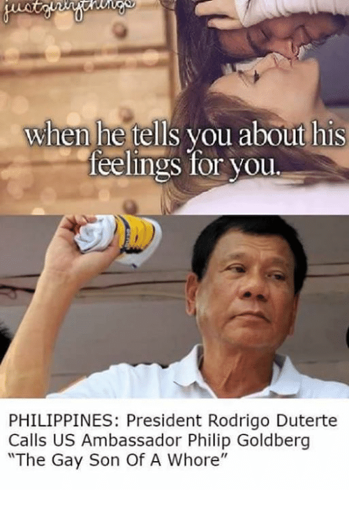 when he tells you about his feelings for you philippines 5595752 25 best duterte memes philippine memes, yung memes