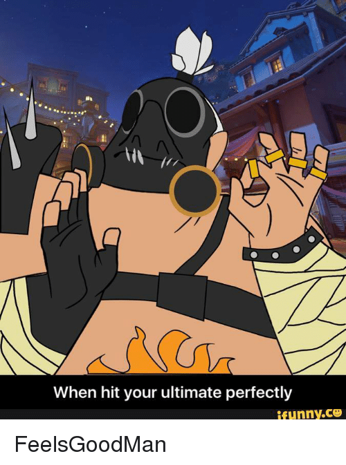 Memes, 🤖, And Ifunny: When Hit Your Ultimate Perfectly Ifunny.CO  FeelsGoodMan