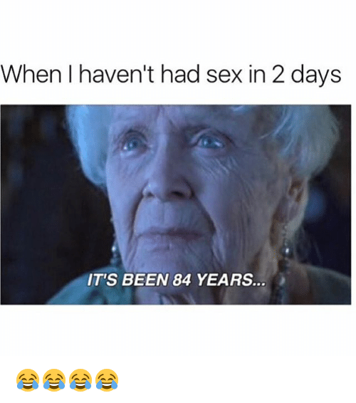 I haven t had sex in years