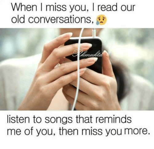 I miss you old song