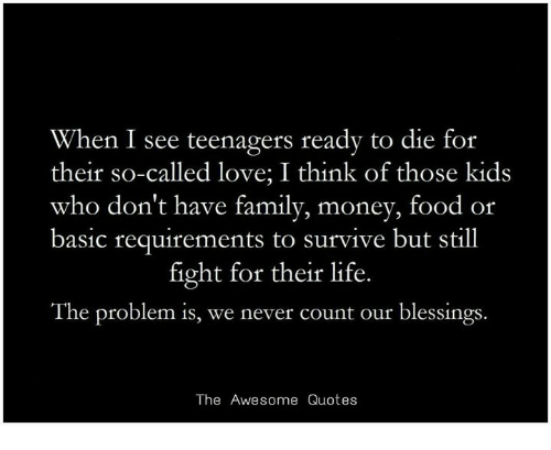 Family, Food, And Life: When I See Teenagers Ready To Die For Their
