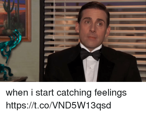 25 Best Memes About Catching Feelings Catching Feelings Memes