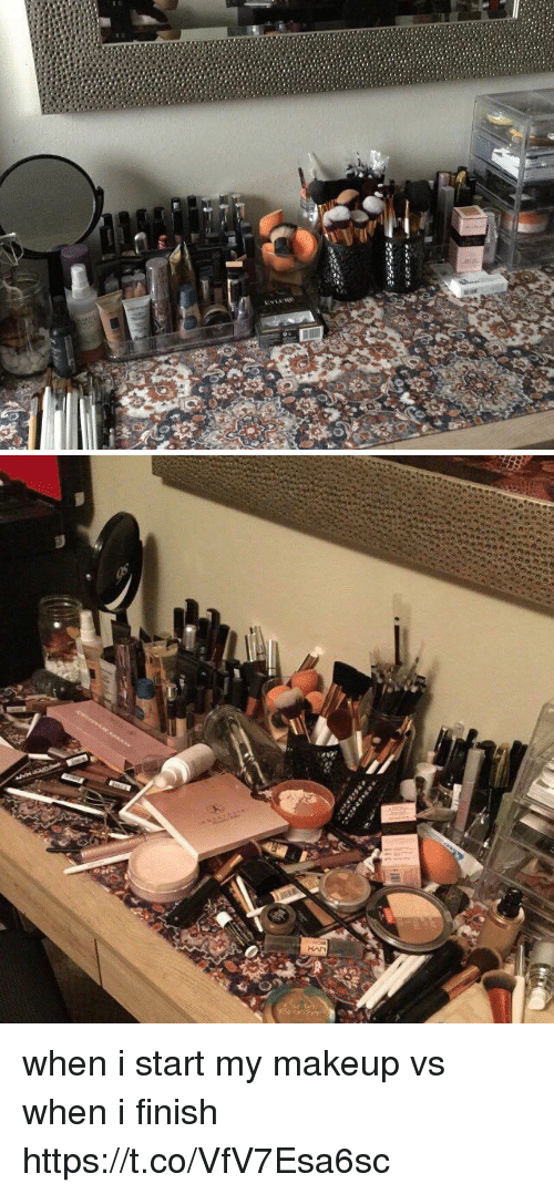 Makeup, Girl Memes, and When: when i start my makeup vs when i finish https://t.co/VfV7Esa6sc