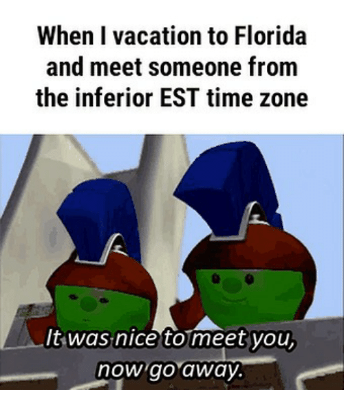 When I Vacation To Florida And Meet Someone From The Inferior EST - What is the time now in florida