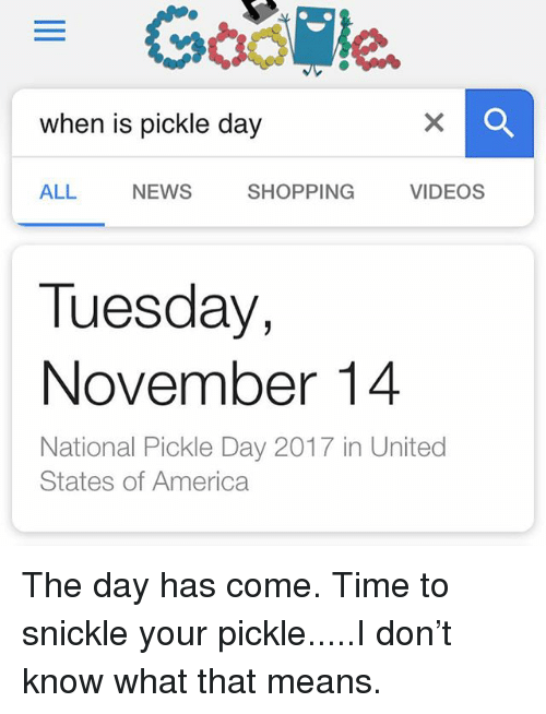 when is pickle day all news shopping videos tuesday november 29007773 when is pickle day all news shopping videos tuesday november 14