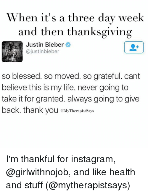 when its a three day week and then thanksgiving justin 2015644 ✅ 25 best memes about so blessed so moved so blessed so moved