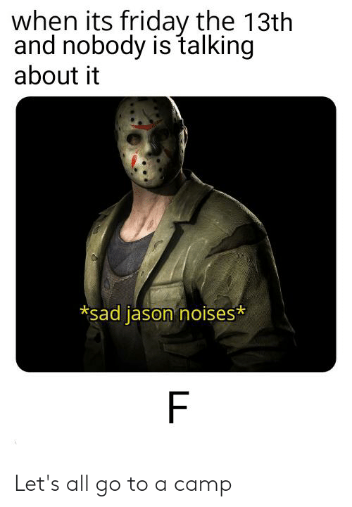 When Its Friday the 13th and Nobody Is Talking About It ...