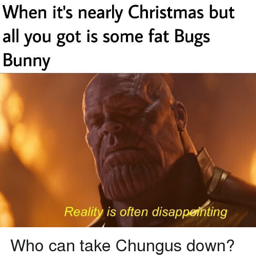 When It S Nearly Christmas But All You Got Is Some Fat Bugs Bunny