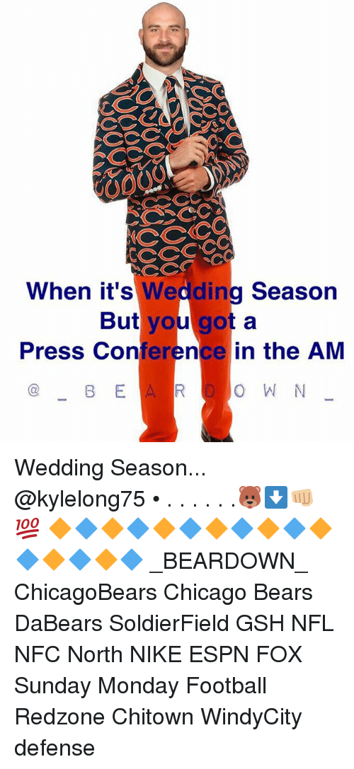 When its wedding season but you got a press conference in the am chicago chicago bears and espn when its wedding season but you got a junglespirit Choice Image