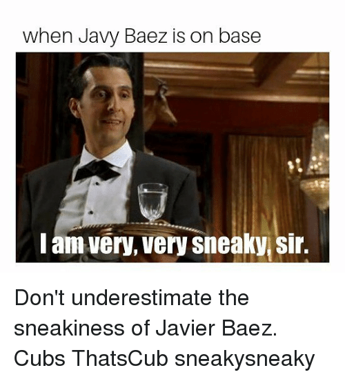 Chicago Cubs, Cubs, and Sir: when Javy Baez is on base  am very, Very sneaky sir. Don't underestimate the sneakiness of Javier Baez. Cubs ThatsCub sneakysneaky