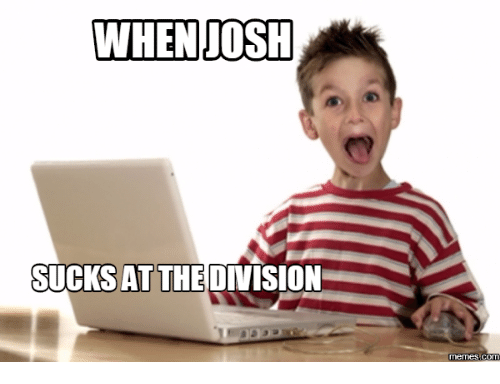 when josh sucks at the division memes com 14185101 ✅ 25 best memes about the division meme the division memes,The Division Memes