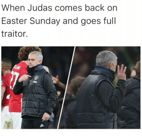 Easter, Memes, and Sunday: When Judas comes back on  Easter Sunday and goes full  traitor.