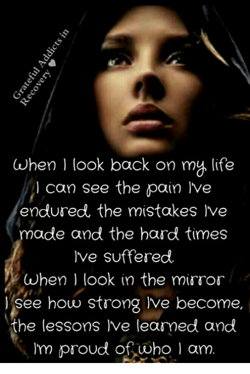 When L Look Back on My Life Can See the Pain l'Ve Endured ...