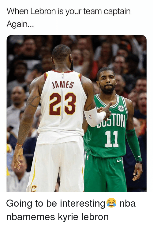 Basketball, Nba, and Sports: When Lebron is your team captain  Again.  JAMES  23  STON Going to be interesting😂 nba nbamemes kyrie lebron