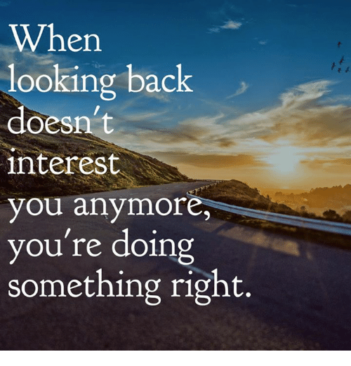 Memes, 🤖, and Interest: When  looking back  doesn't  interest  you anymore,  you're doing  something right.
