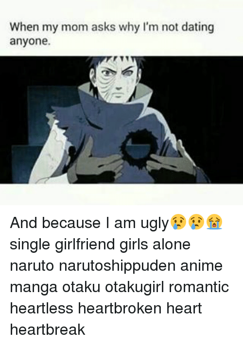 i am not dating anyone