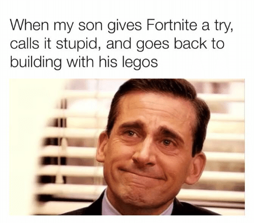 Dank, Legos, and Back: When my son gives Fortnite a try,  calls it stupid, and goes back to  building with his legos