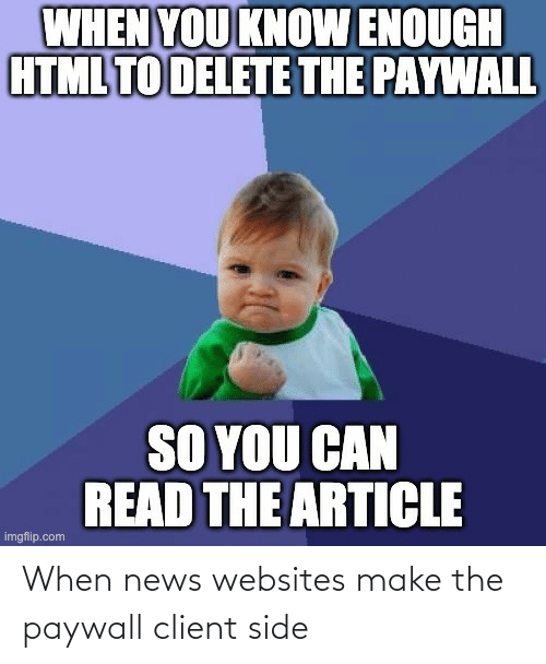 News, Websites, and Make: When news websites make the paywall client side