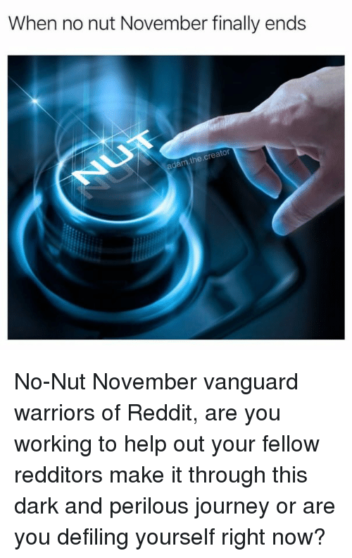 When No Nut November Finally Ends the Cre Reator No-Nut