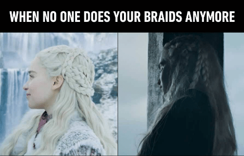 Braids, One, and  No: WHEN NO ONE DOES YOUR BRAIDS ANYMORE