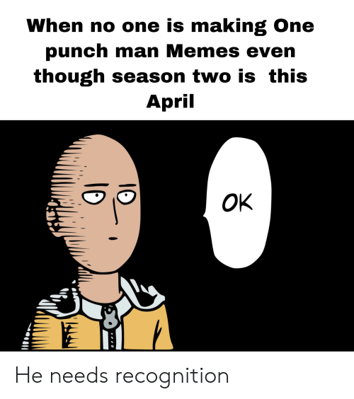 Les One-Punch Memes When-no-one-is-making-one-punch-man-memes-even-45948865