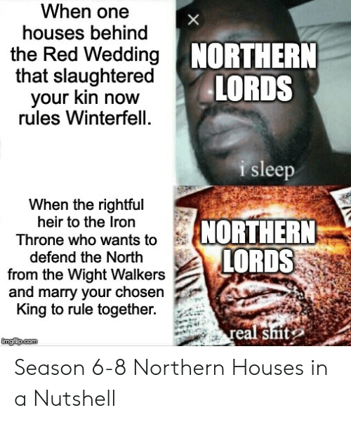 When Is The Red Wedding.When One X Houses Behind Red Wedding Northern That