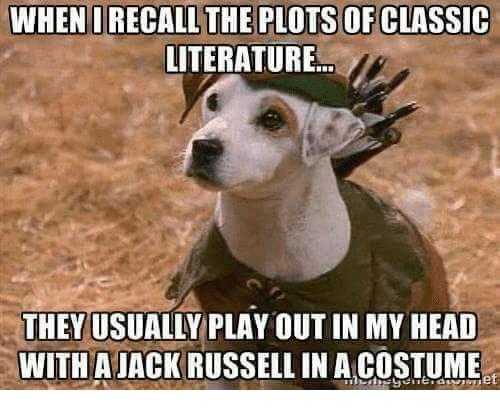 when orecall the plots ofclassic literature theyusually play out in 26719265 ✅ 25 best memes about jack russell jack russell memes