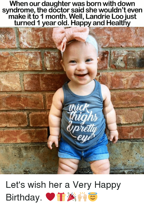 when our daughter was born with down syndrome the doctor 18834437 ✅ 25 best memes about down syndrome down syndrome memes,Syndrome Meme