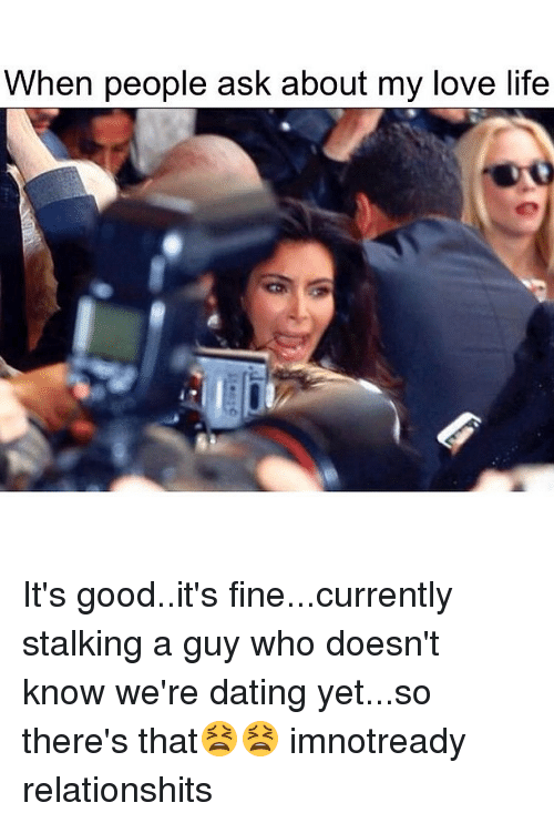 my dating life memes dating while living at home