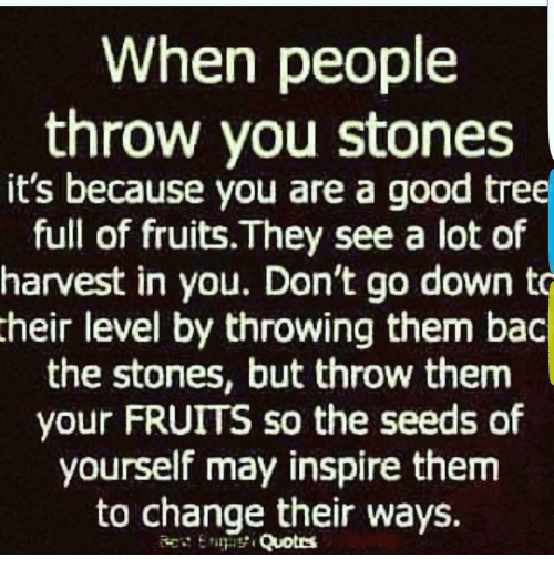 Throw Down Your Stones