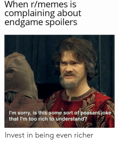 When Rmemes Is Complaining About Endgame Spoilers I M Sorry