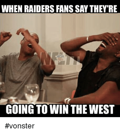 when raiders fans say theyre going to win the west 26922086 ✅ 25 best memes about a tramp stamp a tramp stamp memes
