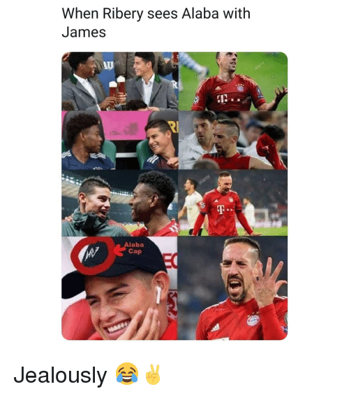 Memes, Alaba, and 🤖: When Ribery sees Alaba with  James  AU  I2..  Alaba  Cap Jealously 😂✌