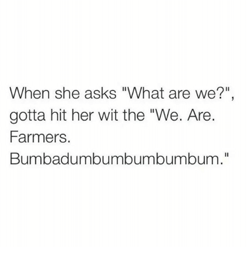 when a girl asks what are we