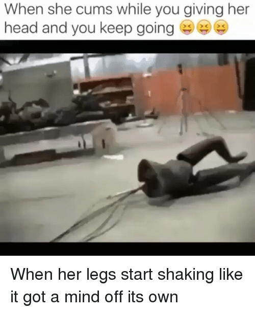 giving her good head
