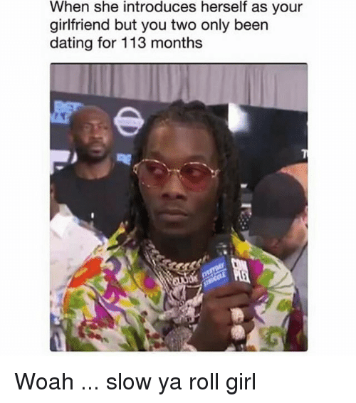 Dating a girl for two months