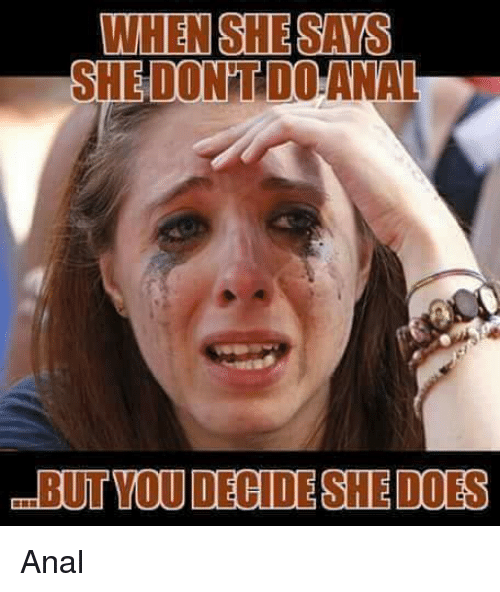 She does anal