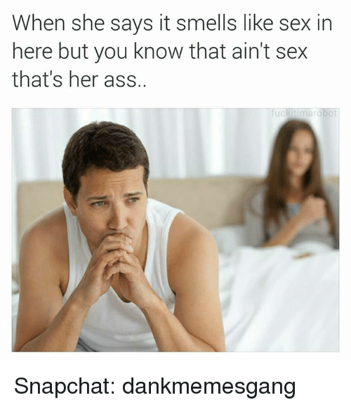Why is sex smelly