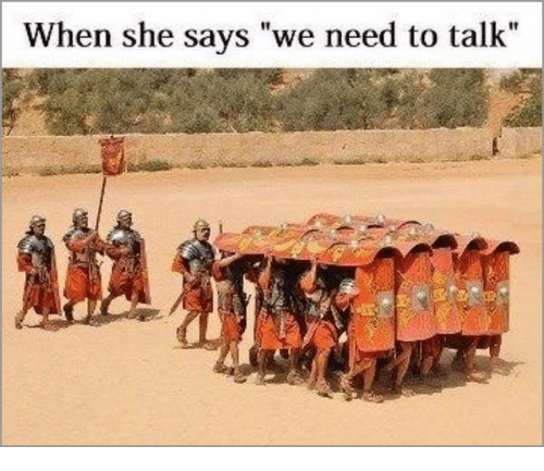when a girl says we need to talk