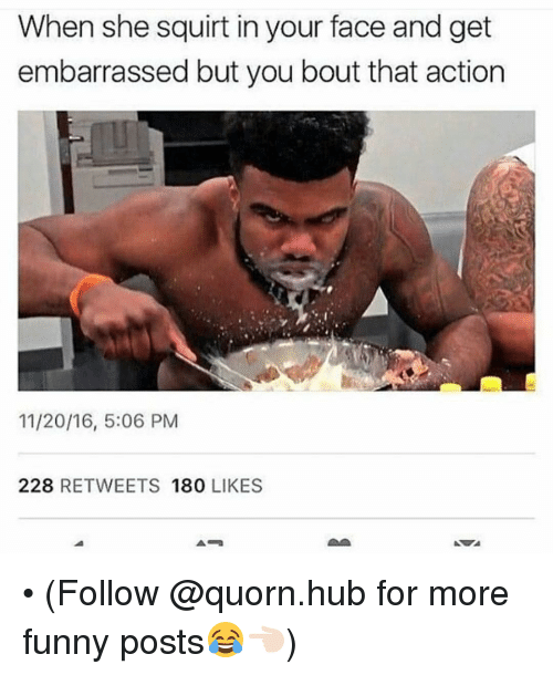 Squirt In Your Face