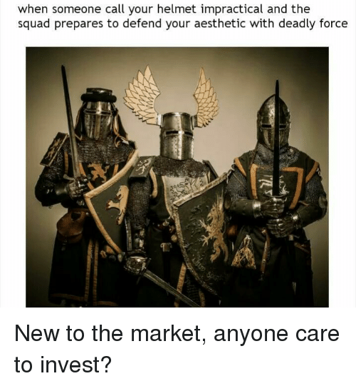 Squad, Aesthetic, and Invest: when someone call your helmet impractical and the  squad prepares to defend your aesthetic with deadly force