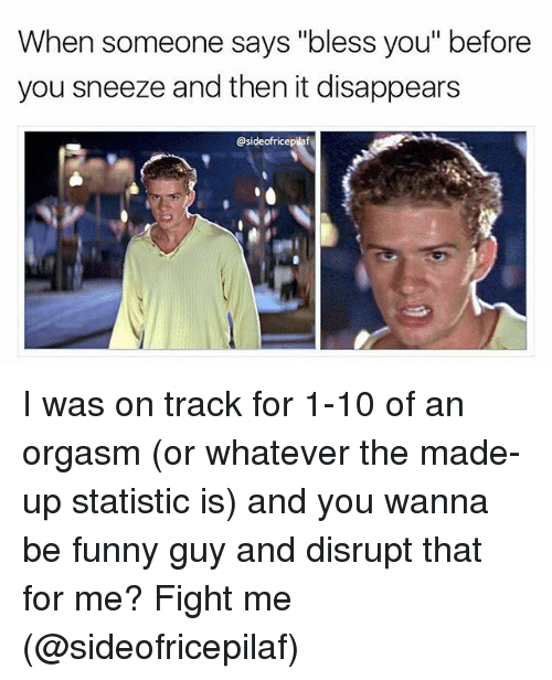 Do you have an orgasm when you sneeze