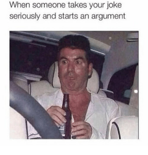 Memes, 🤖, and Argument: When someone takes your joke  seriously and starts an argument